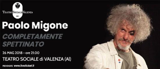 """Paolo Migone """"Completamente spettinato"""" al Teatro Sociale a Valenza"""