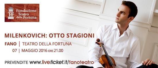 """Milenkovich """"Otto Stagioni"""" al Teatro della Fortuna di Fano"""