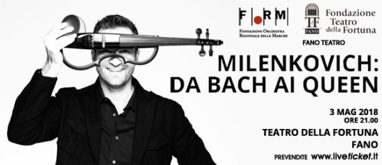 Milenkovich - da Bach ai Queen al Teatro della Fortuna a Fano