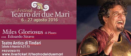 """Edoardo Siravo """"Miles Gloriosus"""" al Teatro Antico di Tindari"""