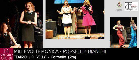 Mille volte Monica al Teatro Comunale J.P. Velly di Formello