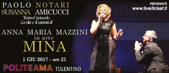 Anna Maria Mazzini in arte Mina al Politeama di Tolentino