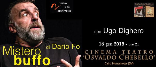 """Ugo Dighero """"Mistero buffo"""" al Teatro O. Chebello di Cairo Montenotte"""