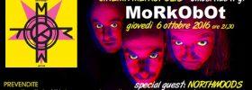 MoRkObOt + Northwoods in concerto al Metropolis di Umbertide