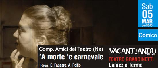 A Morte é Carnevale al Teatro Grandinetti di Lamezia Terme