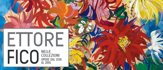 """""""Ettore Fico nelle collezioni"""" al MEF - Museo Ettore Fico a Torino"""