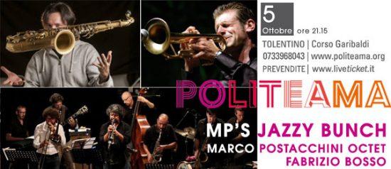 MP's Jazzy Bunch - Marco Postacchini Octet con Fabrizio Bosso al Politeama di Tolentino