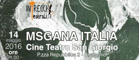 Msgana Italia al Teatro San Giorgio di Bisuschio