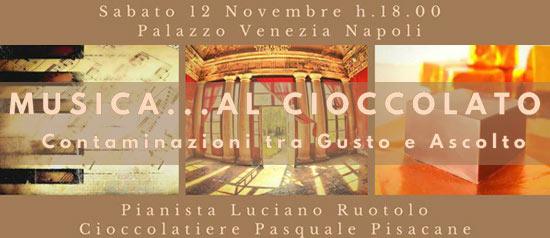 'Musica...al Cioccolato' a Palazzo Venezia a Napoli