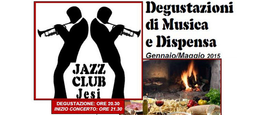 Degustazioni di Musica e Dispensa Jesi Jazz Club 2015