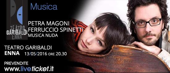 """Petra Magoni e Ferruccio Spinetti """"Musica Nuda"""" al Teatro Garibaldi di Enn"""