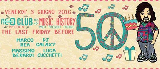 Music History The Last Friday Before 50 al Neo Club di Roma