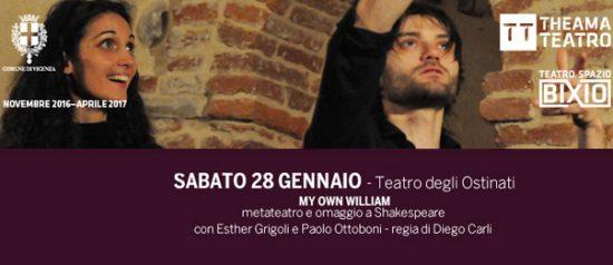 My own William al Teatro Spazio Bixio di Vicenza