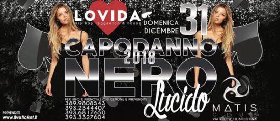 Lovida Nero Lucido - Capodanno 2018 al Matis Dinner Club di Bologna