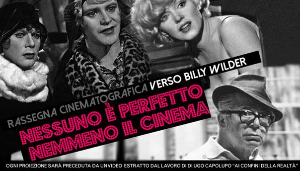 """Rassegna cinematografica """"Nessuno è perfetto, nemmeno il cinema"""" alla Galleria Toledo di Napoli"""