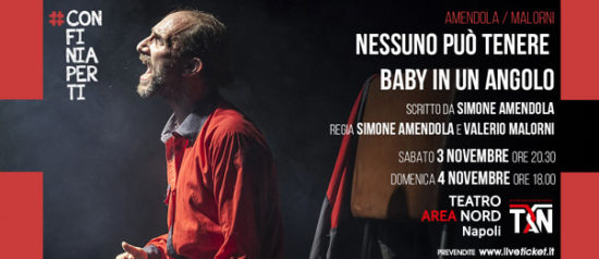 Nessuno può tenere Baby in un angolo al Teatro Area Nord di Napoli