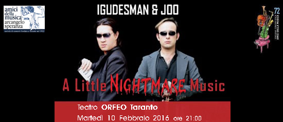"Igudesman&Joo in ""A Little Nightmare Music"" al Teatro Orfeo di Taranto"