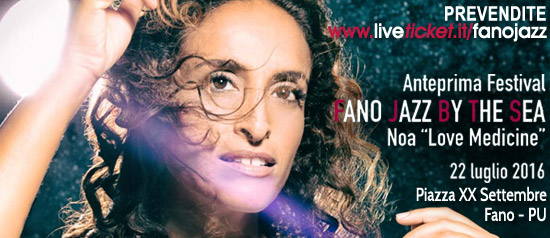 "NOA ""Love Medicine"" al Fano jazz by the sea 2016"