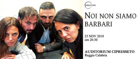 Noi non siamo barbari all'Auditorium Cipresseto a Reggio Calabria