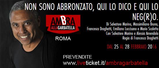 """Salvatore Marino """"Non sono abbronzato, qui lo dico e qui lo neg(r)o."""" Al Teatro Ambra alla Garbatella di Roma"""