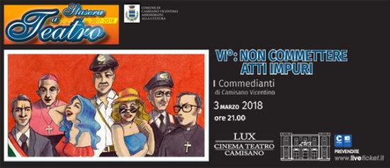 """""""VI° non commettere atti impuri"""" al Teatro Lux di Camisano Vicentino"""