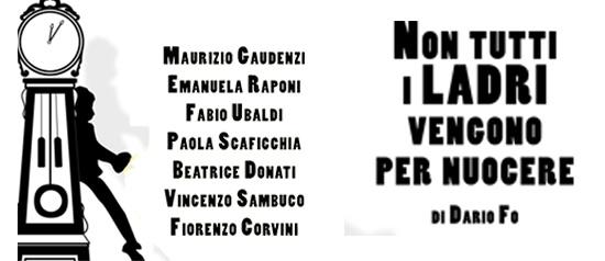 """""""Non tutti i ladri vengono per nuocere"""" al Teatro Don Bosco di Macerata"""