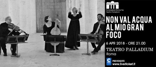 """Aprile in danza """"Non val acqua al mio gran foco"""" al Teatro Palladium a Roma"""