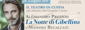 """Alessandro Preziosi """"La Notte di Gibellina"""" al Grande Cretto di Burri a Gibellina"""