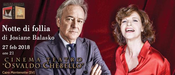 """Anna Galiena e Corrado Tedeschi """"Notte di follia"""" al Teatro O. Chebello di Cairo Montenotte"""