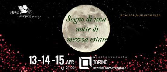 Sogno di una notte di mezza estate al Q77 di Torino