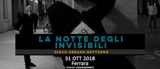 La Notte degli Invisibili a Ferrara