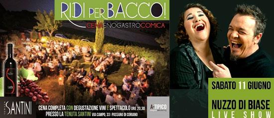 """Ridi per bacco """"Nuzzo Di Biase Live Show"""" alla Tenuta Santini a Passano di Coriano"""