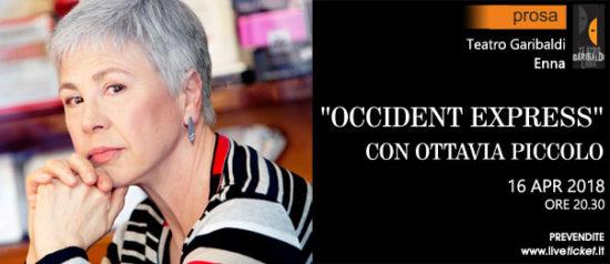 """Ottavia Piccolo """"Occident Express"""" al Teatro Garibaldi di Enna"""