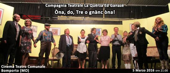 Òna, do, Tre o gnànc òna! al Cinema Teatro Comunale di Bomporto