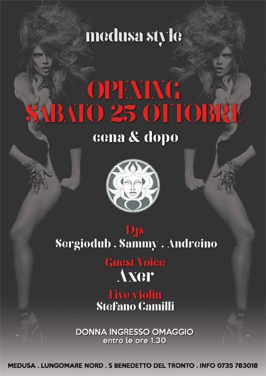 Piacere Medusa Opening a San Benedetto del Tronto