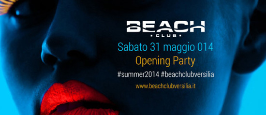 Beach Club Opening Party #summer2014 #beachclubversilia