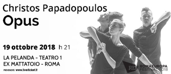 "Romaeuropa Festival 2018 - Christos Papadopoulos ""Opus"" a La Pelanda a Roma"