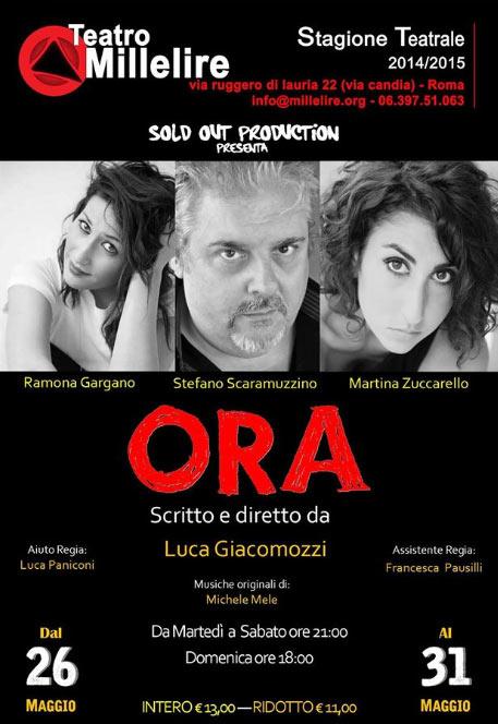 """""""Ora"""" al Teatro Millelire di Roma"""