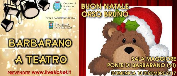 Buon Natale Orso Bruno alla Sala Maggiore a Barbarano Vicentino