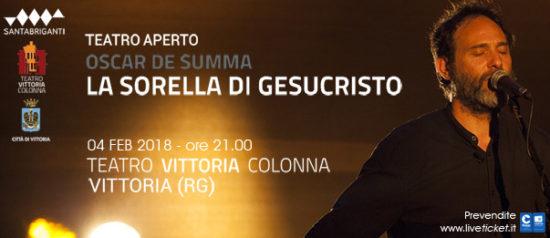 """Oscar De Summa """"La sorella di Gesucristo"""" al Teatro Vittoria Colonna a Vittoria"""