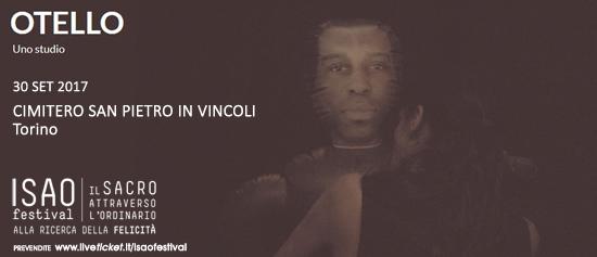 """Isao Festival """"Otello"""" al Cimitero San Pietro in Vincoli a Torino"""
