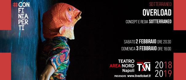 Overload al Teatro Area Nord di Napoli