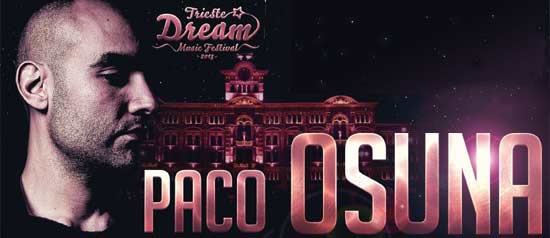 The Dream Music Festival with Paco Osuna al Molo IV Trieste