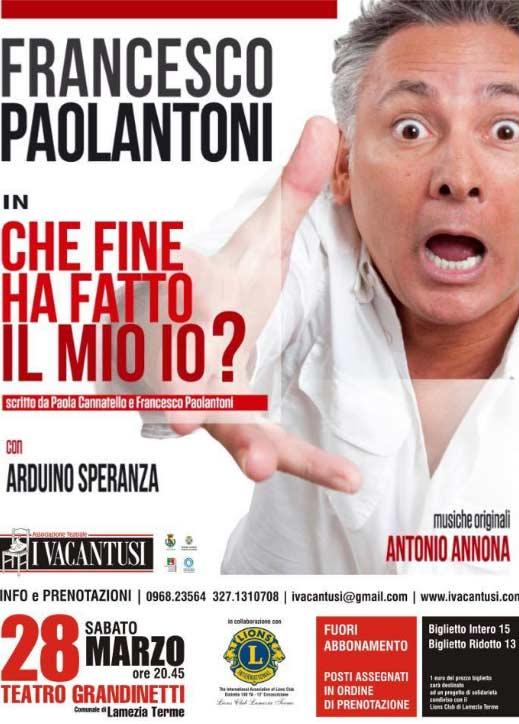 """Francesco Paolantoni """"Che fine ha fatto il mio io?"""""""