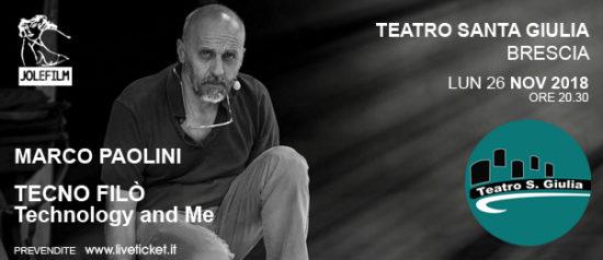 """Marco Paolini """"Tecno Filò"""" al Teatro Santa Giulia a Brescia"""