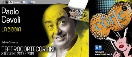 """Paolo Cevoli """"La Bibbia"""" al Teatro CorTe di Coriano"""