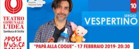 Papà a la coque al Teatro L'Idea a Sambuca di Sicilia