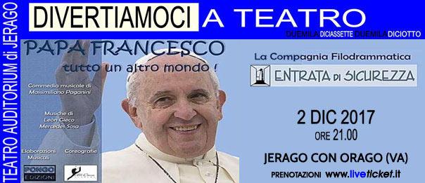 Papa Francesco tutto un'altro mondo all'Auditorium Jerago a Jerago con Orago