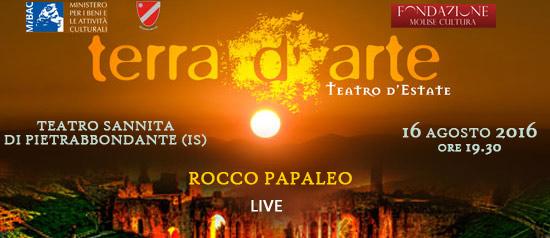 Rocco Papaleo live a Terra d'Arte estate 2016 al Teatro Sannita di Pietrabbondante