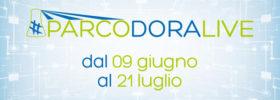 Parco Dora Live